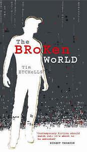 Good, The Broken World, Etchells, Tim, Book