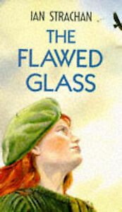 The Flawed Glass, Strachan, Ian | Paperback Book | Acceptable | 9780749701512