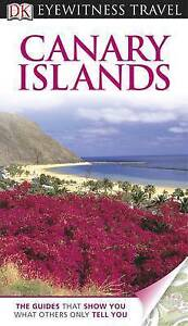 DK Eyewitness Travel Guide: Canary Islands, Collectif, Very Good condition, Book