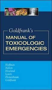Goldfrank's Manual of Toxicologic Emergencies, Hoffman, Robert S.
