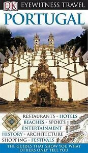 Very Good, DK Eyewitness Travel Guide: Portugal, Symington, Martin, Book