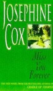 Miss You Forever by Josephine Cox (Hardback, 1997)