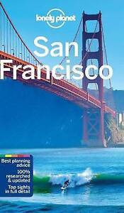 Lonely Planet San Francisco (Travel Guide) 10th Edition by Planet, Lonely