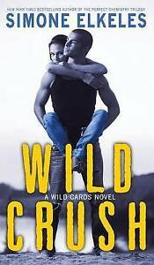 Wild Crush By Elkeles, Simone -Hcover
