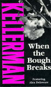 When The Bough Breaks Kellerman Dr Jonathan Very Good Book - Consett, United Kingdom - When The Bough Breaks Kellerman Dr Jonathan Very Good Book - Consett, United Kingdom
