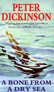 Good, A Bone from a Dry Sea, Dickinson, Peter, Book