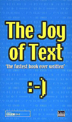 The Joy of Text (Text Messaging) -  - Good - 0552149365