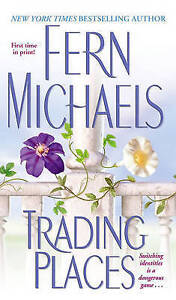 NEW Trading Places by Fern Michaels