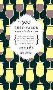 The 500 Best-Value Wines in the Lcbo by Phillips, Rod -Paperback