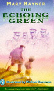 Good, The Echoing Green, Rayner, Mary, Book