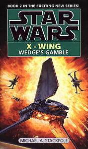 Wedges-Gamble-Star-Wars-X-Wing-Book-2-Michael-A-Stackpole-Used-Good-Book
