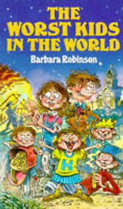 Good, The Worst Kids in the World, Robinson, Barbara, Book