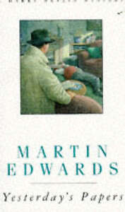 Yesterday's Papers (A Harry Devlin mystery), Edwards, Martin, Used; Acceptable B