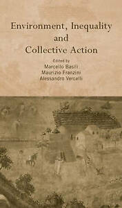 Environment, Inequality and Collective Action, Marcello Basili