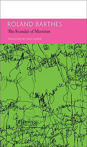 034-The-039-Scandal-039-Marxism-034-Other-Writings-on-Politics-Essays-by-Barthes-Roland