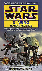 Isard's Revenge (Star Wars X-Wing Book 8), Stackpole, Michael A., Very Good Book