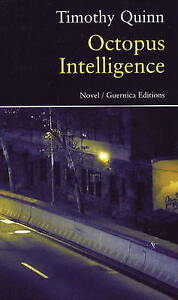 Octopus Intelligence: A Novel by Timothy Quinn (Paperback, 2009)