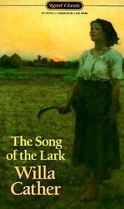 The Song of the Lark (Signet Classics) Cather, Willa Mass Market Paperback