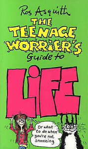 Good, The Teenage Worrier's Guide to Life, Asquith, Ros, Book