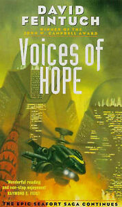 Voices of Hope (The Seafort Saga, Bk.5) by David Feintuch (Paperback, 1997)