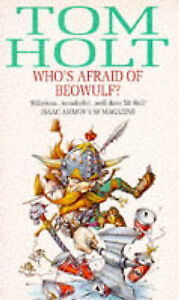 """""""VERY GOOD"""" Who's Afraid Of Beowulf?, Holt, Tom, Book"""