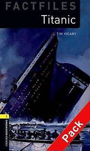 Oxford Bookworms Library: Stage 1: Titanic Audio CD Pack, Vicary, Tim