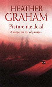 Picture Me Dead, Heather Graham | Mass Market Paperback Book | Acceptable | 9780