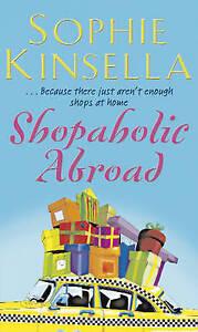 Shopaholic Abroad: (Shopaholic Book 2) by Sophie Kinsella BRAND NEW