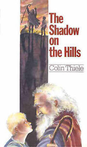 The Shadow on the Hills by Colin Theile (Paperback)