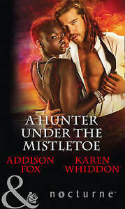A-Hunter-Under-the-Mistletoe-All-is-Bright-Heat-of-a-Helios-by-Karen