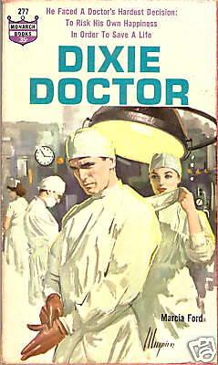VINTAGE PAPERBACK Monarch 277 1962 DIXIE DOCTOR M Ford MEDICAL NOVEL Maguire Cvr