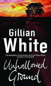 Unhallowed Ground White Gillian Very Good Book - Thirsk, United Kingdom - Unhallowed Ground White Gillian Very Good Book - Thirsk, United Kingdom