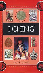 Pocket Prophecy - I Ching, Clark, Mary