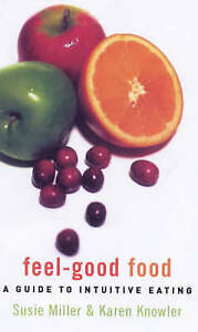 Feel-Good Food Guide to Intuitive Eating-ExLibrary