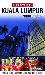 Insight Guides: Kuala Lumpur Smart Guide (Insight Smart Guide)-ExLibrary