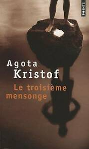 Troisieme Mensonge(le) (Fiction, Poetry & Drama) (French Edition)-ExLibrary