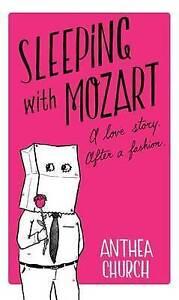 Sleeping with Mozart, Church, Anthea