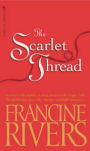 The Scarlet Thread by Rivers, Francine