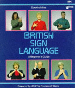 British Sign Language: A Beginner's Guide-ExLibrary