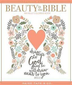 Beauty in the Bible: An Adult Coloring Book by Tate, Paige -Paperback