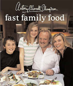 Fast Family Food Thompson Antony Worrall New Book - Hereford, United Kingdom - Fast Family Food Thompson Antony Worrall New Book - Hereford, United Kingdom