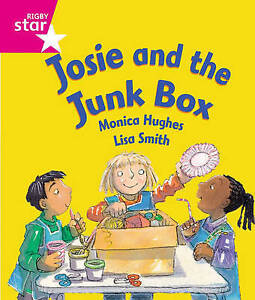 Rigby Star Guided Reception: Pink Level: Josie and the Junk Box Pupil Book (Sing