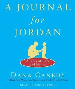 A Journal for Jordan: A Story of Love and Honor 2008 by Canedy, Dana  Ex-library