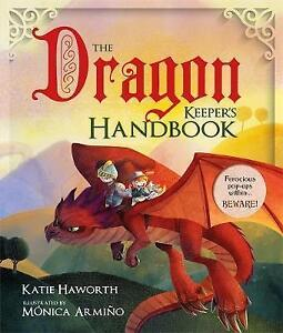 The Dragon Keeper's Handbook, Haworth, Katie, New Book