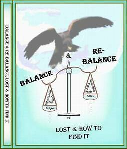NEW Balance & Re-Balance, Lost & How To Find It by Jason B. A. Manny