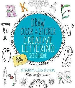Draw-Color-and-Sticker-Creative-Lettering-Sketchbook-An-Imaginative