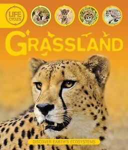 NEW Life Cycles: Grassland by Sean Callery
