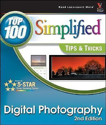 Top 100 Simplified Tips and Tricks Ser.: Digital Photography by Gregory Georges 1