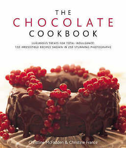 """NEW """"The Chocolate Cookbook - 135 Recipes"""" Hardcover; McFadden & France"""