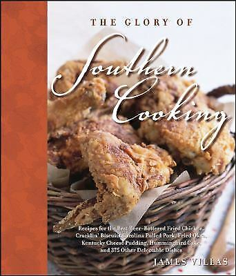 The Glory of Southern Cooking : Recipes for the Best Beer-Battered